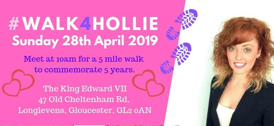 #Walk4Hollie 2019 - £5 for 5 miles to commemorate 5 years